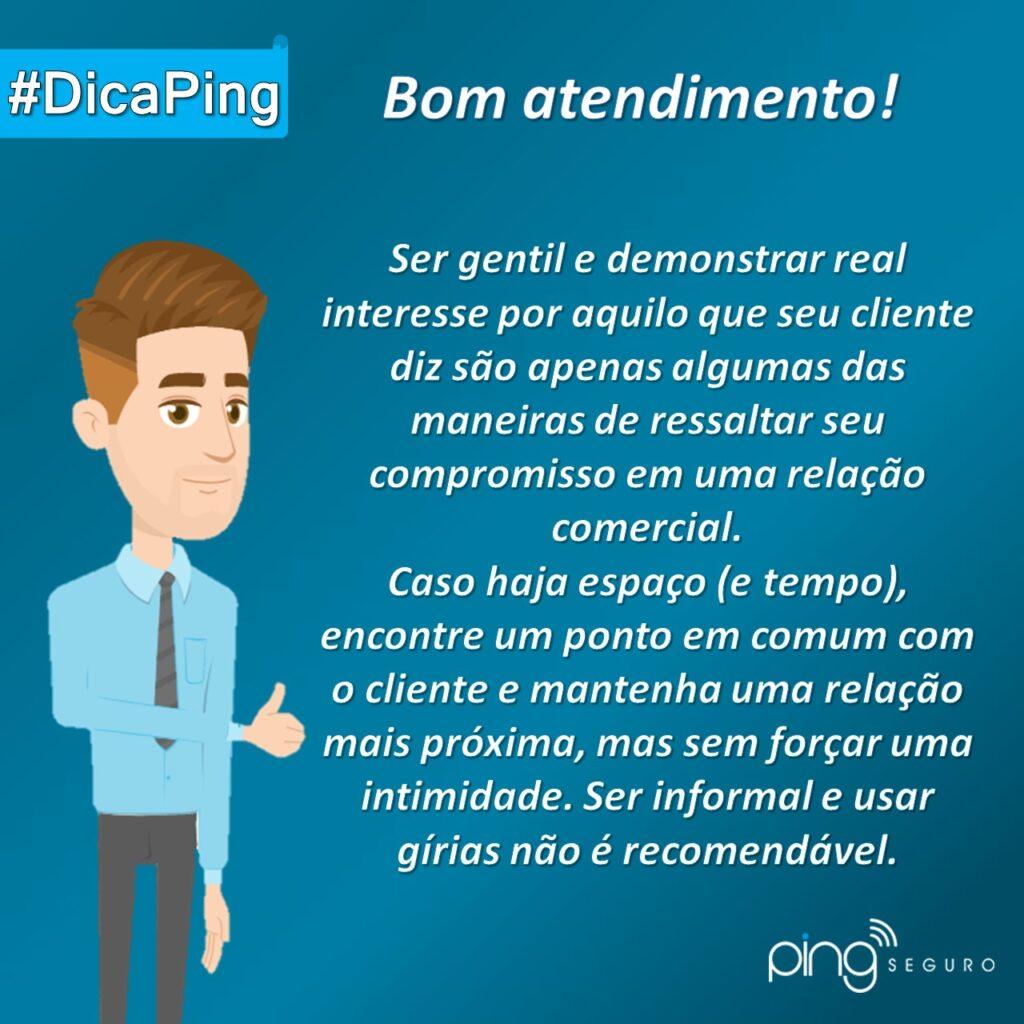 #DicaPing – Bom atendimento!