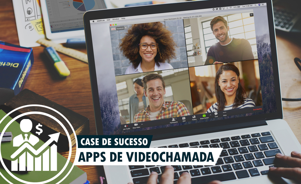 Case de Sucesso – Aplicativos de Videochamadas