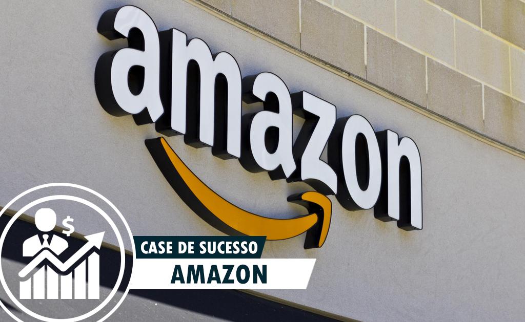 Case de Sucesso – Amazon